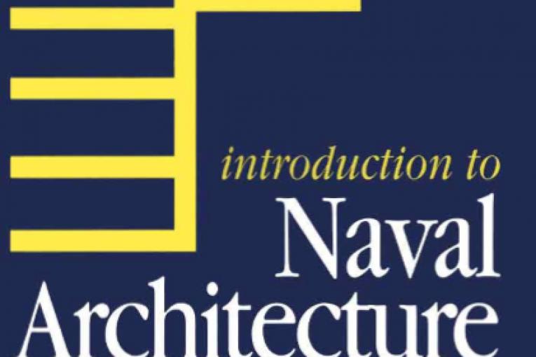 کتاب مقدمه ای بر مهندسی کشتی سازی مقدمه ای بر مهندسی کشتی سازی مقدمه ای بر مهندسی کشتی سازی Naval Architecture 765x510